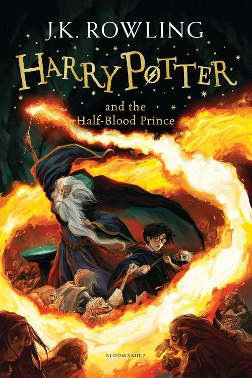 Harry Potter and the half-blood prince (Harry Potter #6)