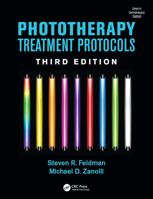 Phototherapy Treatment Protocols (Series in Dermatological Treatment)