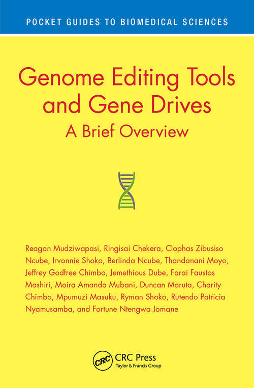 Genome Editing Tools and Gene Drives: A Brief Overview (Pocket Guides to Biomedical Sciences)