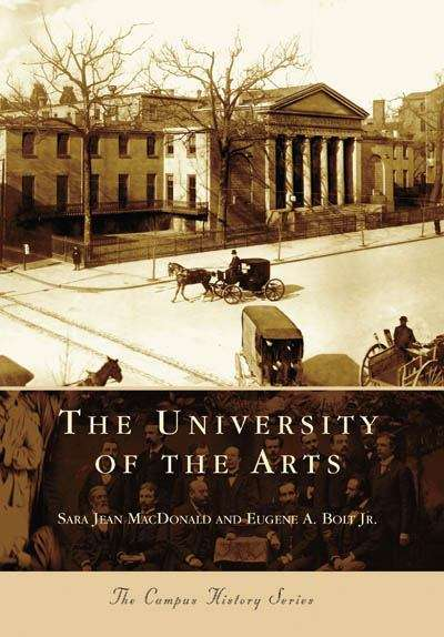 The University of the Arts (The Campus History Series)