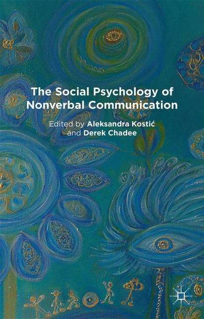 The Social Psychology of Nonverbal Communication