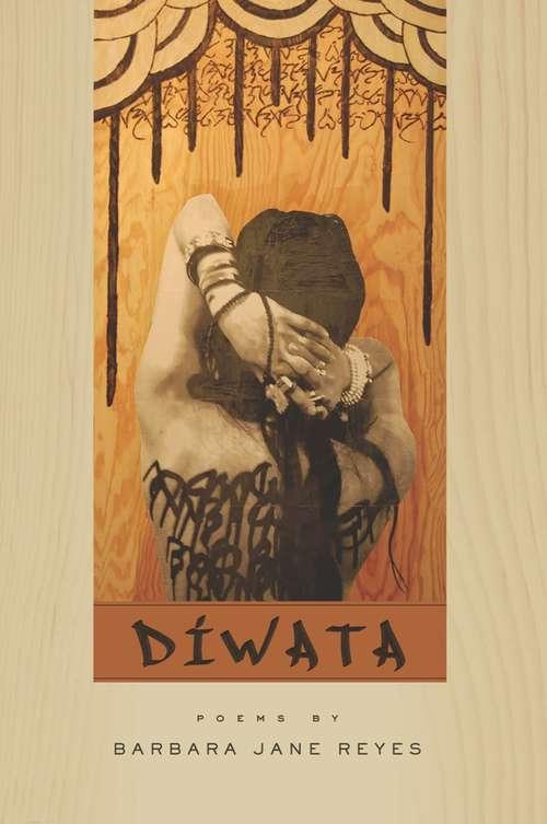 Diwata (American Poets Continuum #123)