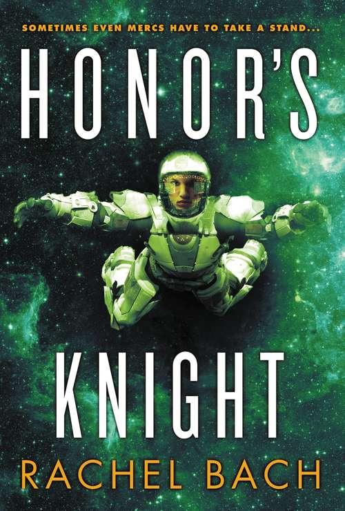Honor's Knight (Paradox #2)