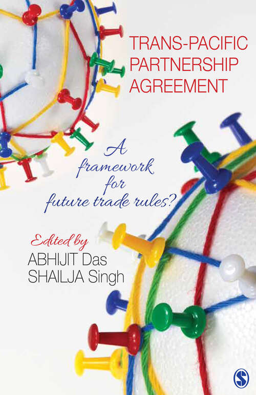 Trans-Pacific Partnership Agreement: A Framework for Future Trade Rules?