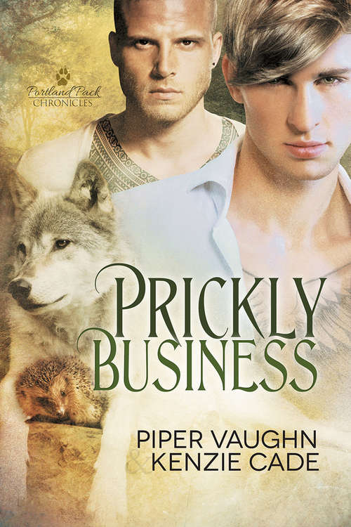 Prickly Business (Portland Pack Chronicles #1)