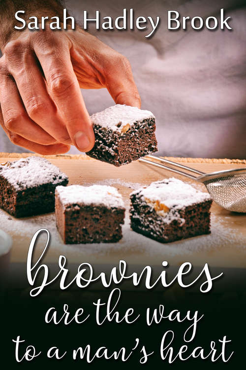 Brownies Are the Way to a Man's Heart