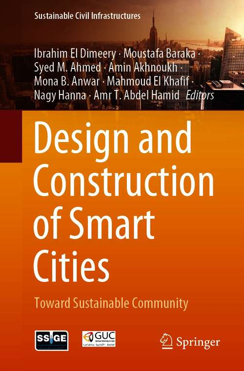 Design and Construction of Smart Cities: Toward Sustainable Community (Sustainable Civil Infrastructures)