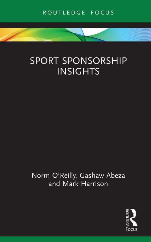 Sport Sponsorship Insights (Sport Business Insights)
