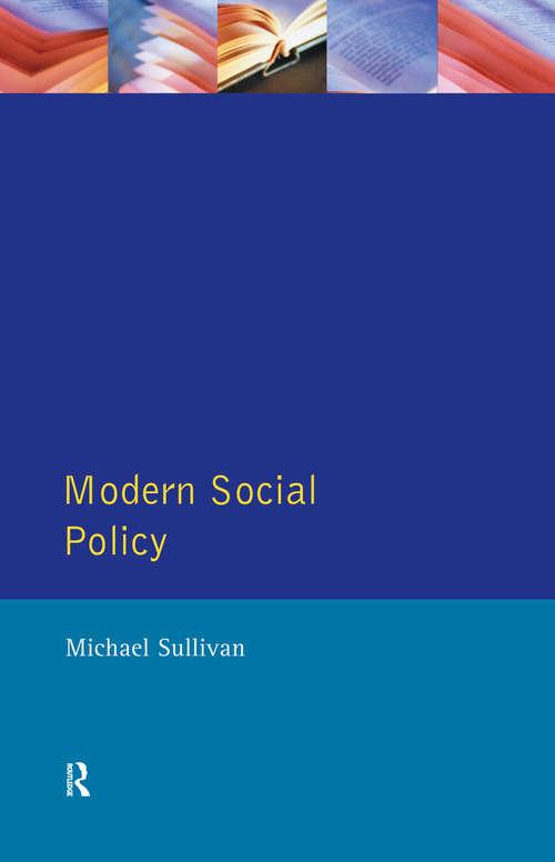 Modern Social Policy: Modern Social Policy In Western Society (Harvester Wheatsheaf Studies In Sociology Ser.)