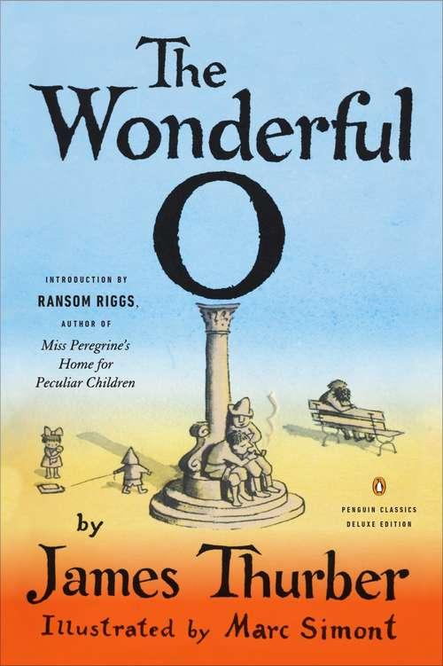 The Wonderful O (Penguin Classics)