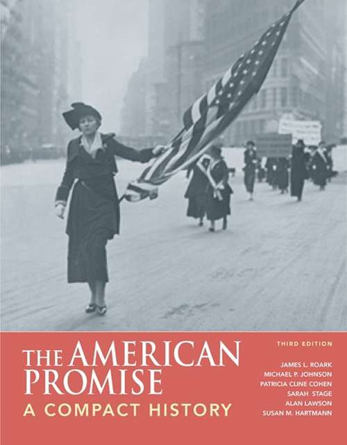 The American Promise: From 1865 (3rd edition)