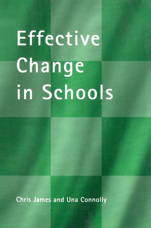 Effective Change in Schools (School Leadership)