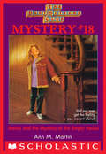 The Baby-Sitters Club Mystery #18: Stacey and the Mystery of the Empty House (Baby-Sitters Club Mysteries, The #18)