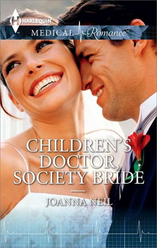 Children's Doctor, Society Bride
