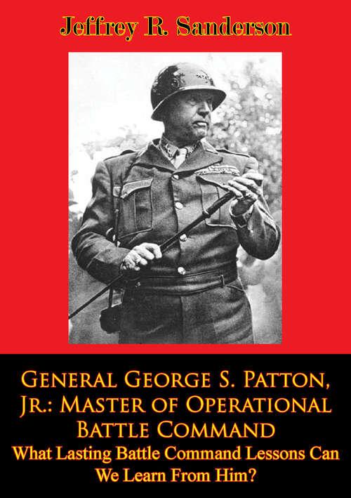 beliefs of general george s patton