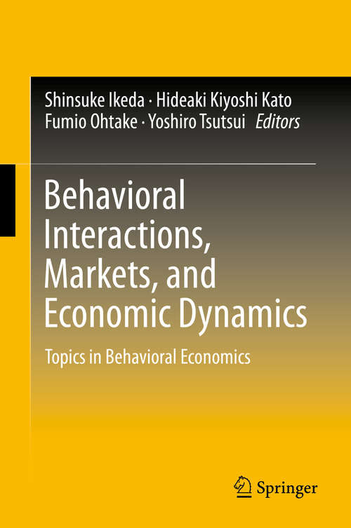 Behavioral Interactions, Markets, and Economic Dynamics