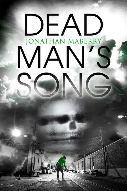 Dead Man's Song: Book Ii Of The Pine Deep Trilogy (A Pine Deep Novel #2)