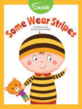 Some Wear Stripes