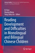 Reading Development and Difficulties in Monolingual and Bilingual Chinese Children