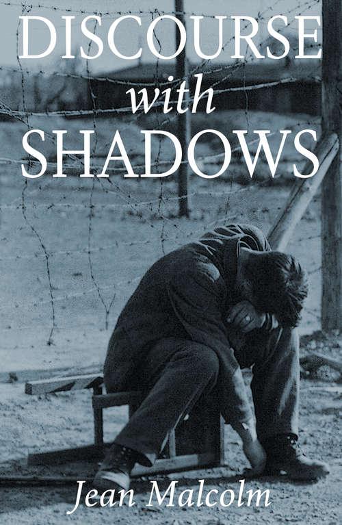 Discourse with Shadows