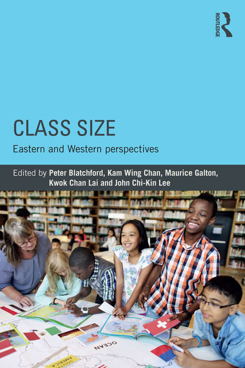 Class Size: Eastern and Western perspectives (Asia-Europe Education Dialogue)