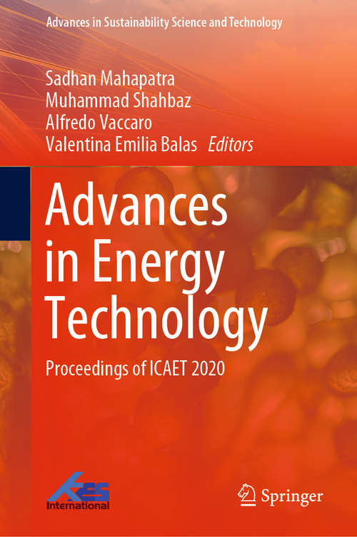 Advances in Energy Technology: Proceedings of ICAET 2020 (Advances in Sustainability Science and Technology)