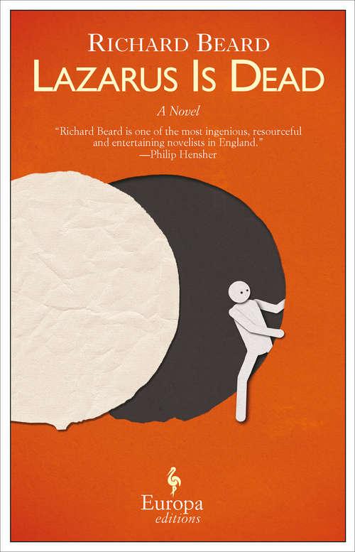 Lazarus is Dead: A Novel