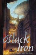 Black Iron (Impious Empires)