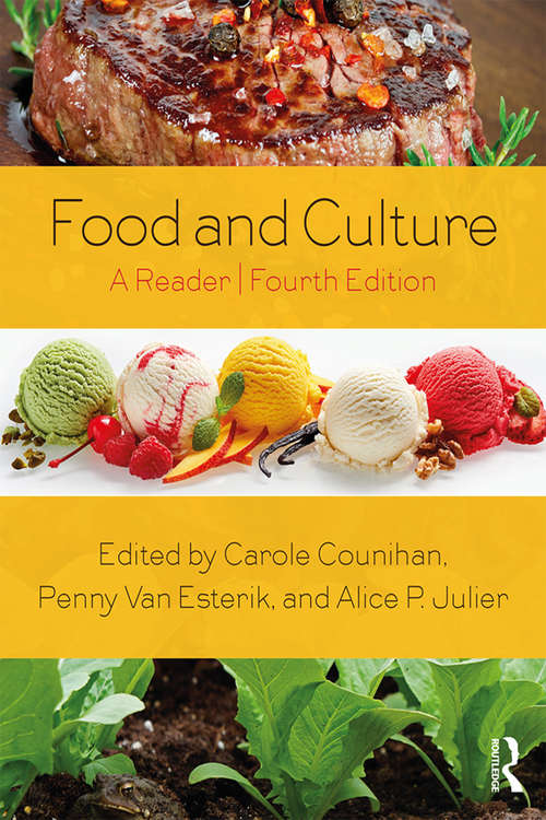 Food and Culture: A Reader (Food In History And Culture Ser. #Vol. 1.)
