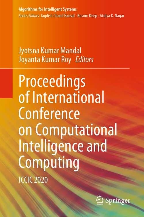 Proceedings of International Conference on Computational Intelligence and Computing: ICCIC 2020 (Algorithms for Intelligent Systems)