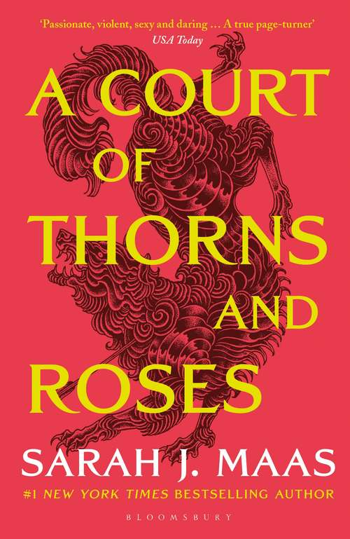 A Court of Thorns and Roses (A Court of Thorns and Roses: 1)