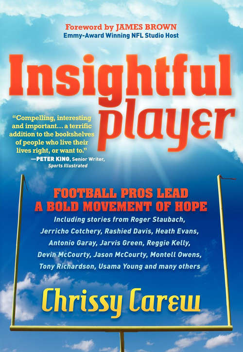 Insightful Player: Football Pros Lead a Bold Movement of Hope (Sports Professor Ser.)