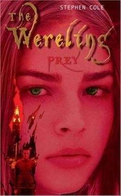 Prey (The Wereling Book Two)