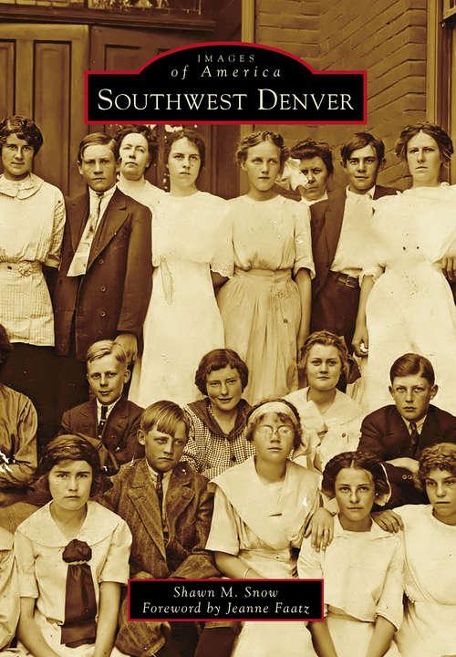 Southwest Denver (Images of America)