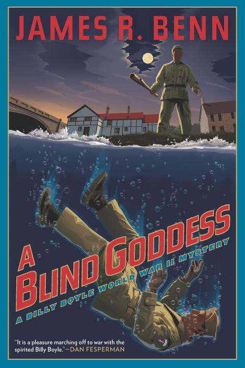 A Blind Goddess (A\billy Boyle Wwii Mystery Ser. #8)