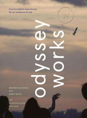 Odyssey Works: Transformative Experiences for an Audience of One