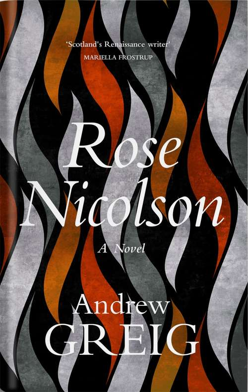 Rose Nicolson: Memoir of William Fowler of Edinburgh: student, trader, makar, conduit, would-be Lover  in early days of our Reform