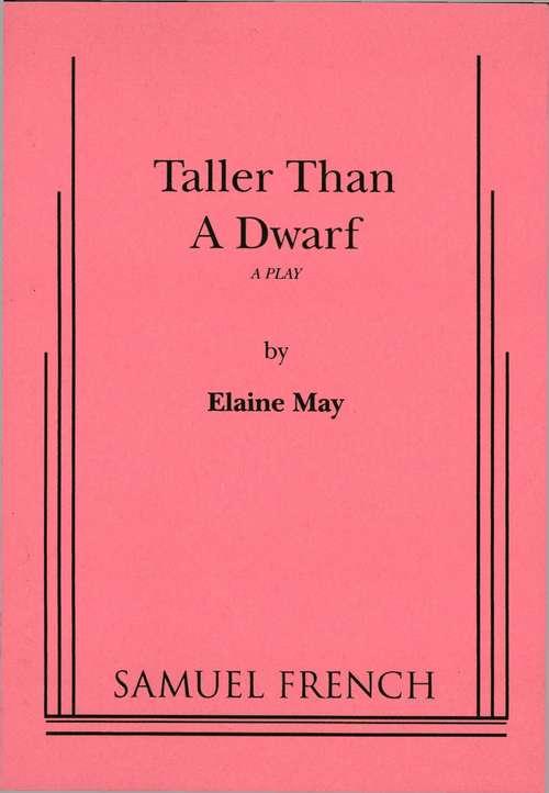 Taller Than a Dwarf