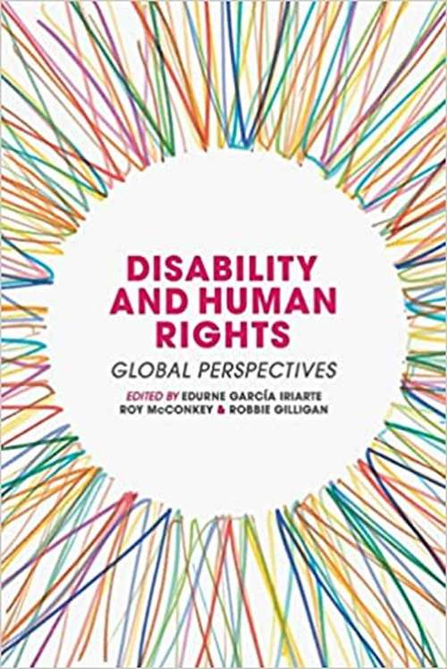 Disability and Human Rights: Global Perspectives