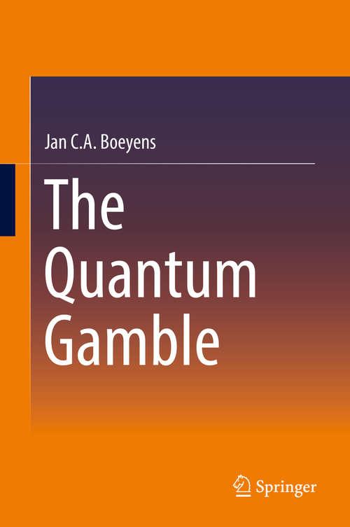 The Quantum Gamble