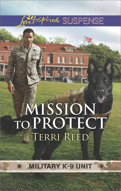 Mission to Protect: Mission To Protect Amish Rescue Witness In Hiding (Military K-9 Unit Ser. #1)