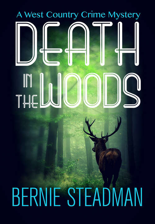 Death in the Woods (The West County Crime Mysteries #1)