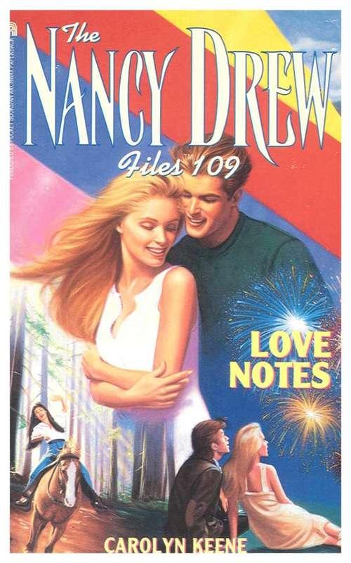 Love Notes (The Nancy Drew Files #109)