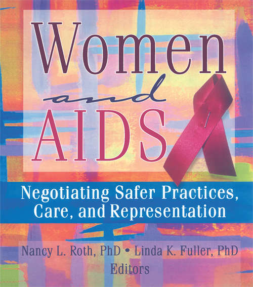 Women and AIDS: Negotiating Safer Practices, Care, and Representation