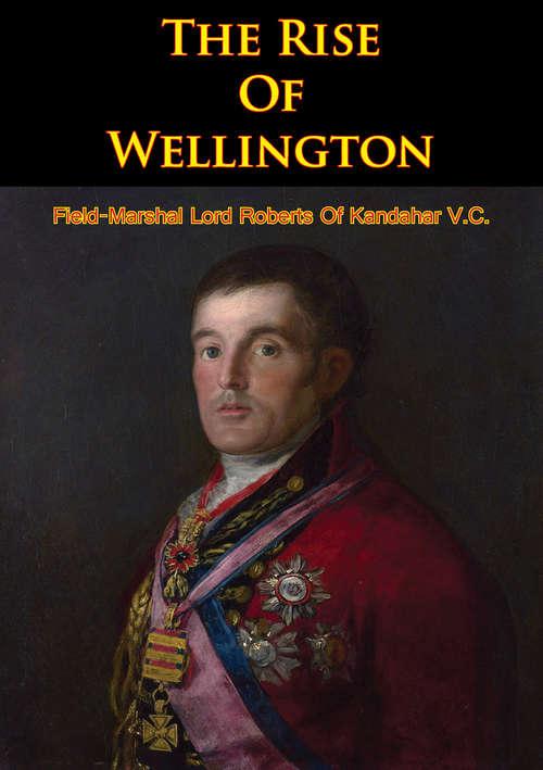 The Rise Of Wellington