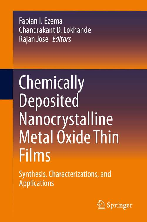 Chemically Deposited Nanocrystalline Metal Oxide Thin Films: Synthesis, Characterizations, and Applications