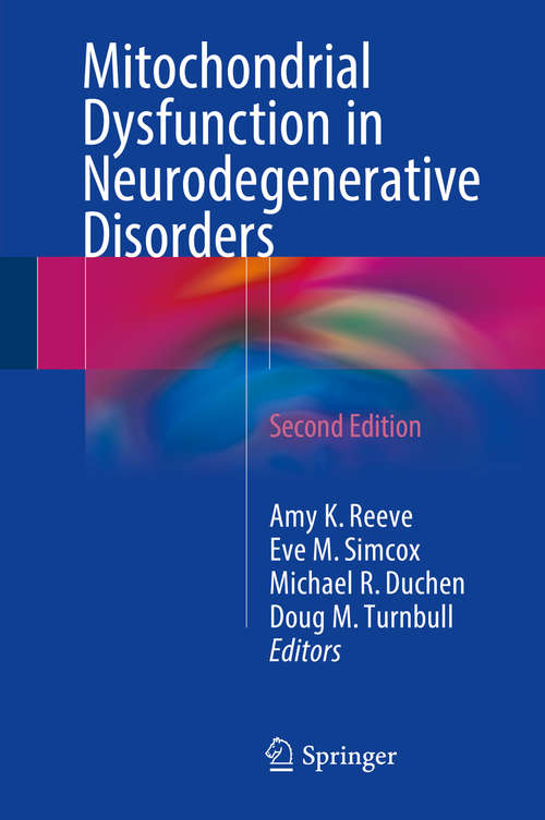 Mitochondrial Dysfunction in Neurodegenerative Disorders
