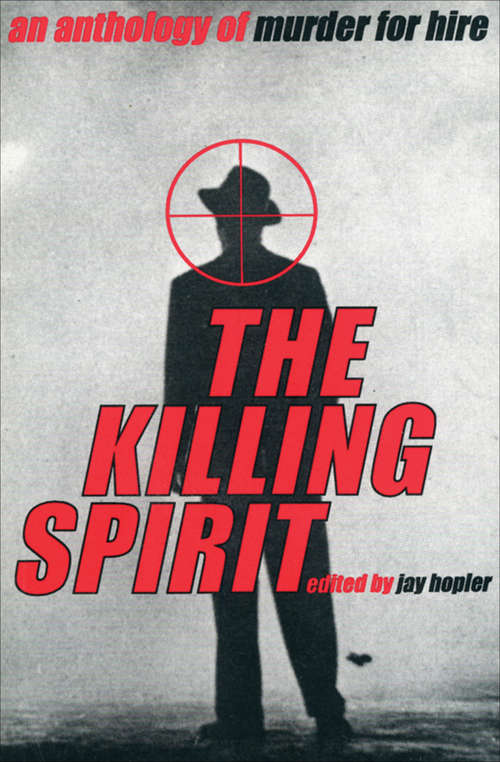 The Killing Spirit: An Anthology of Murder of Hire
