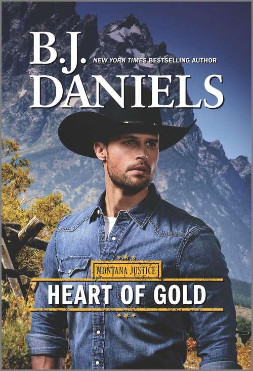 Heart of Gold: A Novel (Montana Justice #3)