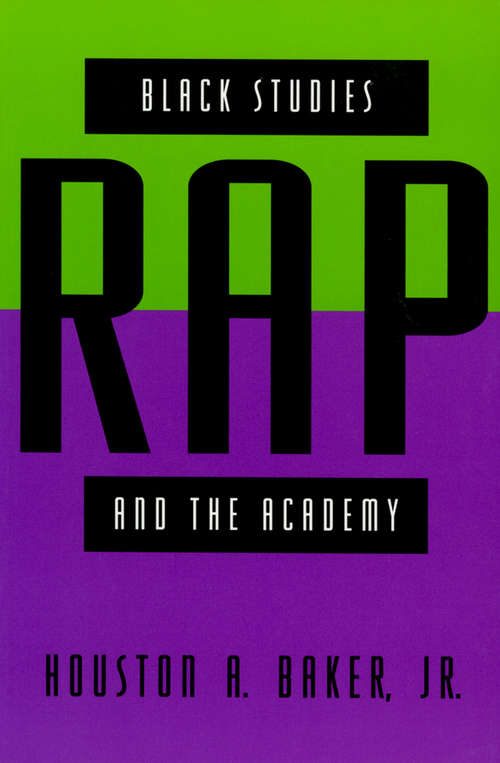 Black Studies, Rap, and the Academy (Black Literature and Culture)
